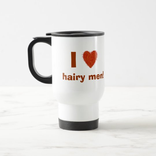 I Love (Hairy Heart) Hairy Men Funny Travel Mug