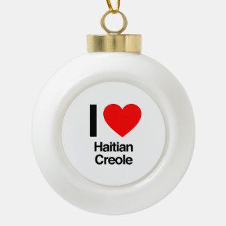 i love haitian creole ornaments