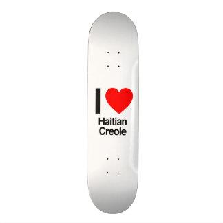 i love haitian creole skate deck