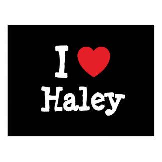 I love Haley heart T-Shirt Postcard