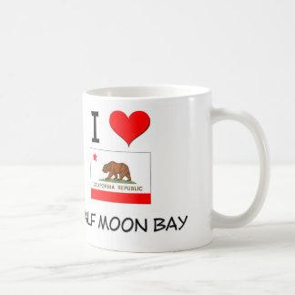 I Love HALF MOON BAY California Coffee Mug