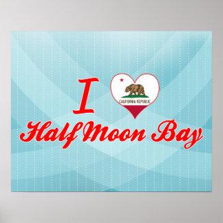I Love Half Moon Bay, California Posters