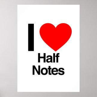 i love half notes print