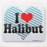 I Love Halibut Mouse Pads