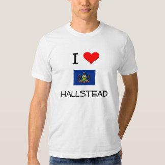 I Love Hallstead Pennsylvania Shirt