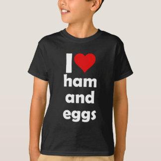 I love ham and eggs T-Shirt