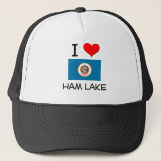 I Love Ham Lake Minnesota Trucker Hat