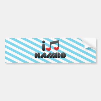 I Love Hambo Car Bumper Sticker