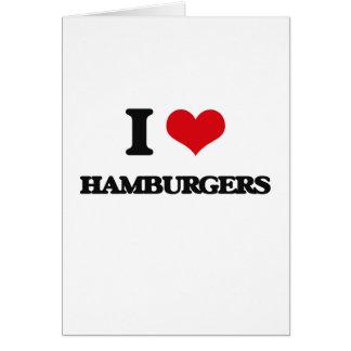 I love Hamburgers Cards