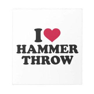 I love Hammer throw Notepad