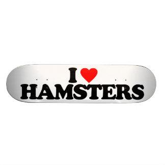 I LOVE HAMSTERS SKATEBOARDS