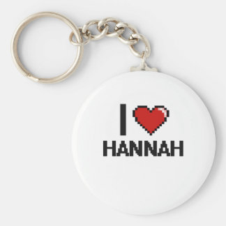 I Love Hannah Digital Retro Design Basic Round Button Keychain