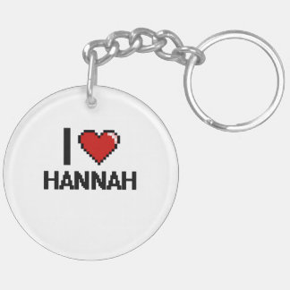 I Love Hannah Digital Retro Design Double-Sided Round Acrylic Keychain