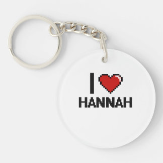 I Love Hannah Digital Retro Design Single-Sided Round Acrylic Keychain