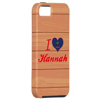 I Love Hannah, North Dakota iPhone 5 Cases