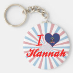 I Love Hannah, North Dakota Key Chains