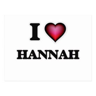 I Love Hannah Postcard