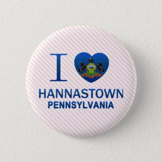 I Love Hannastown, PA Pinback Button