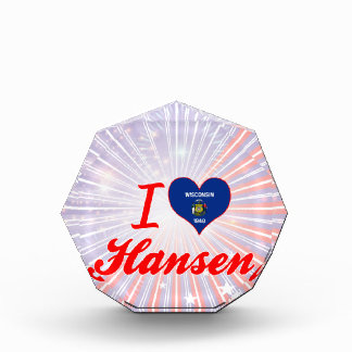 I Love Hansen, Wisconsin Acrylic Award