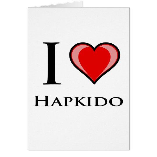 I Love Hapkido Card