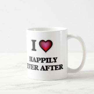 I love Happily Ever After Coffee Mug