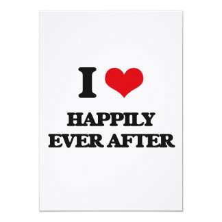 I love Happily Ever After Cards