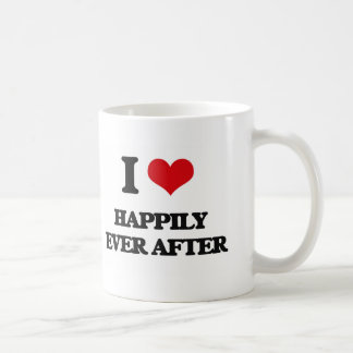 I love Happily Ever After Coffee Mugs