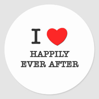 I Love Happily Ever After Round Stickers