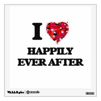 I Love Happily Ever After Wall Stickers