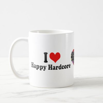 I Love Happy Hardcore Mug by iLoveGiftWare