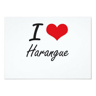 I love Harangue 5x7 Paper Invitation Card