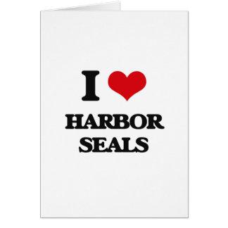 I love Harbor Seals Greeting Cards