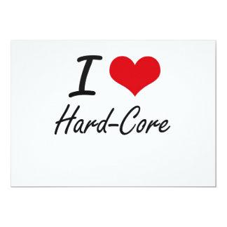 I love Hard-Core 5x7 Paper Invitation Card