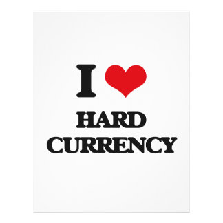 """I love Hard Currency 8.5"""" X 11"""" Flyer"""