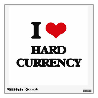 I love Hard Currency Wall Sticker