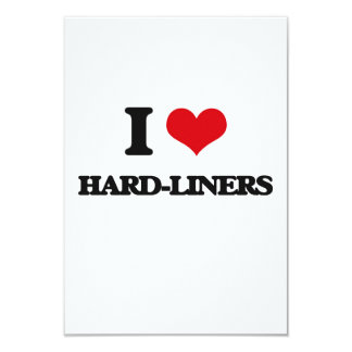 I love Hard-Liners 3.5x5 Paper Invitation Card