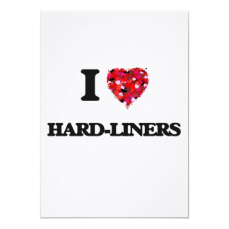 I Love Hard-Liners 5x7 Paper Invitation Card