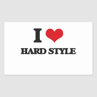 I Love HARD STYLE Rectangle Stickers