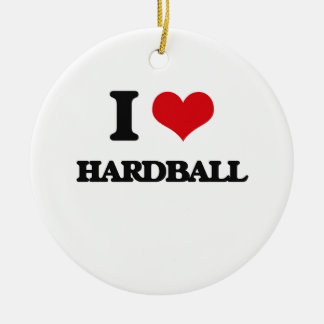I love Hardball Ornament