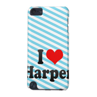 I love Harper iPod Touch (5th Generation) Covers
