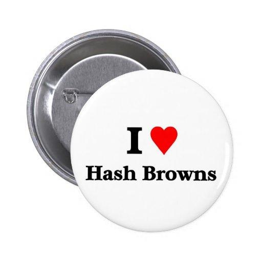 I love Hash browns 2 Inch Round Button