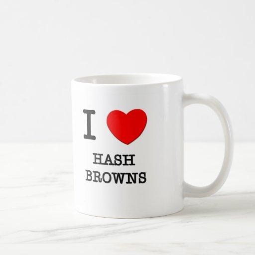 I Love Hash Browns Coffee Mug
