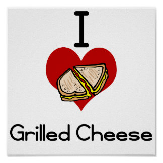 I love-hate grilled cheese poster