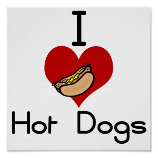 I love-hate hot dog poster