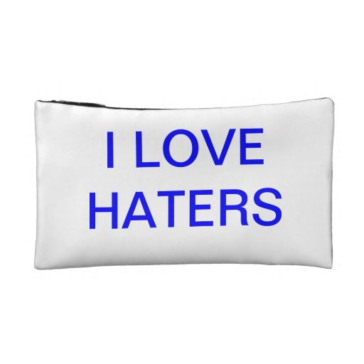 I LOVE HATER BAG COSMETIC BAG
