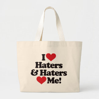 I Love Haters and Haters Love Me Canvas Bag