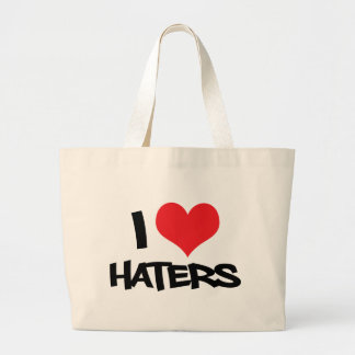 I Love Haters Canvas Bags