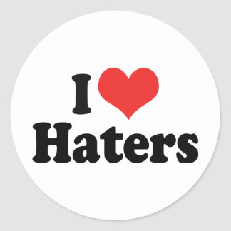 I Love Haters Classic Round Sticker