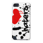 I Love Haters iPod Touch (5th Generation) Case