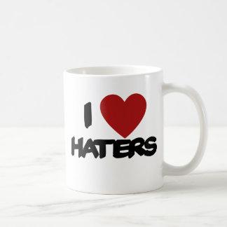 I Love Haters Coffee Mugs